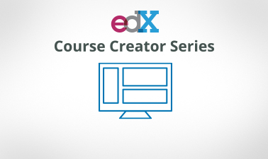 Overview of Creating an edX Course